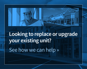 Looking to replace or upgrade your existing unit? See how we can help.